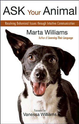 Ask Your Animal By Williams, Marta